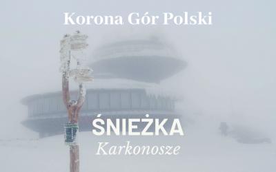 Śnieżka | Karkonosze | KORONA GÓR POLSKI