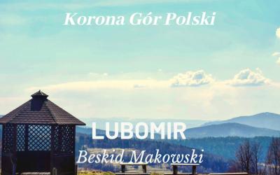 Lubomir   Beskid Makowski   KORONA GÓR POLSKI