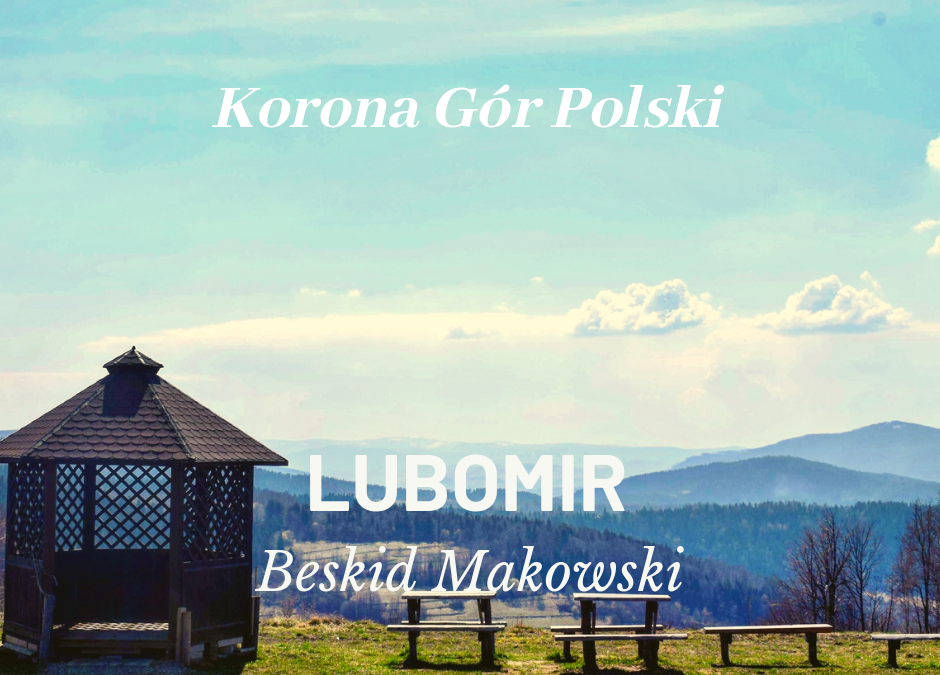 Lubomir | Beskid Makowski | KORONA GÓR POLSKI