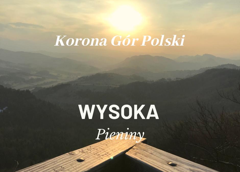 Wysoka | Pieniny | KORONA GÓR POLSKI