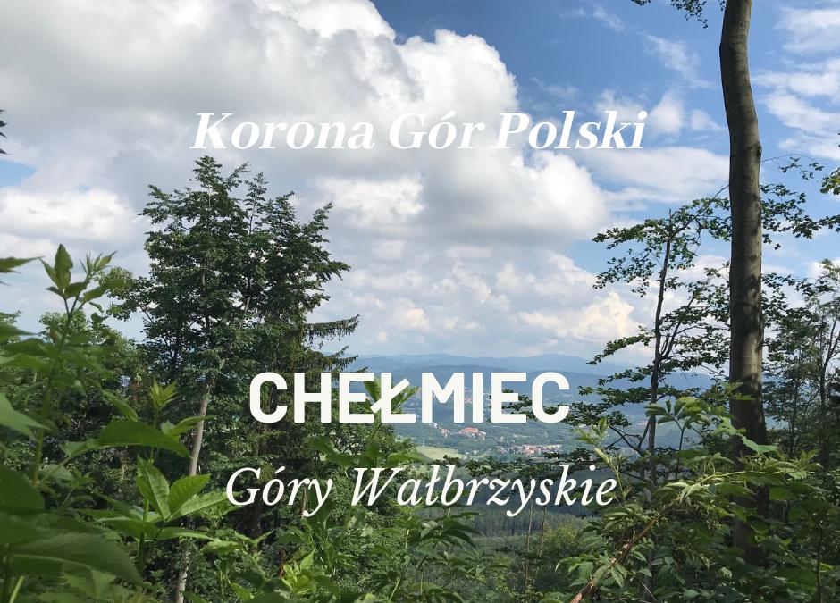 Chełmiec | Góry Wałbrzyskie | KORONA GÓR POLSKI