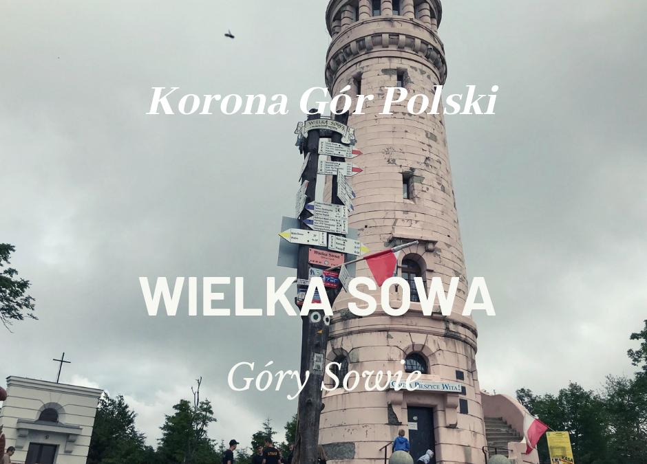 Wielka Sowa | Góry Sowie | KORONA GÓR POLSKI